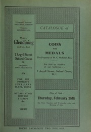 Catalogue of coins and medals, the property of W.C. Webster, Esq., [including] an important collection of silver medals of Bolivia ... [02/25/1932]