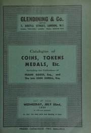 Catalogue of coins, tokens, medals, etc., including the collections of Frank Baker, Esq., of Wolverhampton, containing a very fine collection of cut and polished hardstones; and the late John Durell, Esq. ... [07/22/1936]