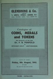 Catalogue of coins, medals and tokens, the property of the late Dr. F.B. Penfold, of Fetcham Holt, Leatherhead, [containing] colonial coins, [including] early American halfpennies,  ... [08/08/1941]