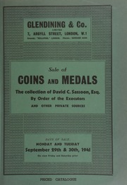 Catalogue of coins and medals, [including] the collection of [the late] David C. Sassoon, Esq.; [and] a collection of Spanish dollars, countermarked with bust of George III, and issued for currency in England; ... [09/29/1941]