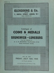 Catalogue of coins & medals of Brunswick-Luneberg, from the collection of Dr. A.N. Brushfield, Vice President of the British Numismatic Society ... [07/16/1943]