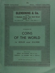 Catalogue of coins of the world, in gold and silver, comprising an important collection of South American and other foreign gold coins, also Scandinavian coins, in gold and silver, multiple and rare thalers, and a series of choice U.S.A coins  ...... [12/14-15/1965]