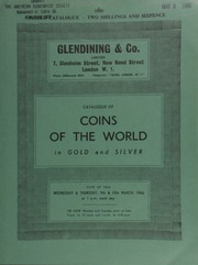 Catalogue of coins of the world, in gold & silver, including a George III pattern sovereign, 1816, by T. Wyon, after model by Pistrucci; a Queen Victoria pattern half-sovereign in Palladium Hydrogenium, 1869, by Graham; a collection of foreign gold coins;  ... [03/09-10/1966]