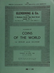 Catalogue of coins of the world, in gold & silver, [including] a Greek, George II, 100-drachmae; a George II proof crown, 1746, old head, Vicesimo; a George IV pattern crown, 1820, by R. Whiteaves, bust without collar and necktie; ... [04/04/1966]