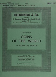Catalogue of coins of the world, in gold, silver and bronze, [including] Greek gold and silver, Jewish, Graeco-Bactrian, Indo-Scythian, Roman aurei, Gaulish, Roman silver & bronze, English and foreign gold, silver, and bronze;  ... [05/03-04/1967]