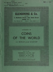 Catalogue of coins of the world, in gold, silver and bronze, [including] Greek gold and silver, Jewish, Graeco-Bactrian, Indo-Scythian, Roman aurei, Gaulish, Roman silver & bronze, English and foreign gold, silver, and bronze; Italian silver; ... [05/03-04/1967]