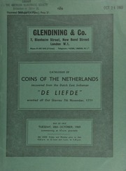 Catalogue of coins of the Netherlands, recovered from the Dutch East Indiaman, \De Leifde,\ wrecked off Out Skerries, 7th November, 1711 ... [10/28/1969]
