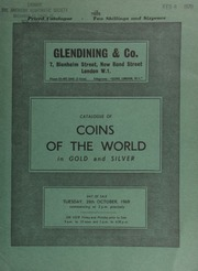 Catalogue of coins of the world, in gold and silver, including English, Oriental and European gold; [such as] several coins of Queen Victoria and George V; [as well as] Indian, Tibetan, German, and Swiss coins, [etc.] ... [10/28/1969]