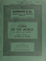 Catalogue of coins of the world, in gold & silver, [including] several coins from France and the U.S.A.; [as well as] a collection of patterns and proofs ... [06/26/1970]