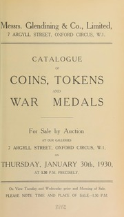 Catalogue of coins, tokens, and war medals, including the property of Mrs. Shorter, of South Croydon, and containing Greek and Roman coins, and communion tokens, as well as a Chinese ingot of ten taels, [etc.] ...