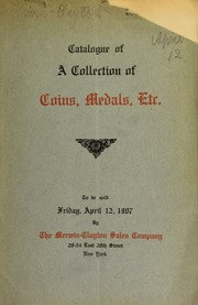 Catalogue of coins, medals, tokens, etc., including ... an important collection of Lincolniana ... [04/12/1907]