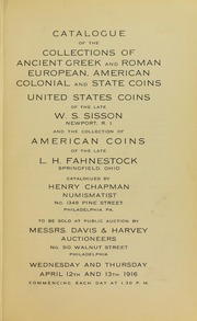 Catalogue of the Collections of Coins and Medals of the late W.S. Sisson and L. H. Fahnestock
