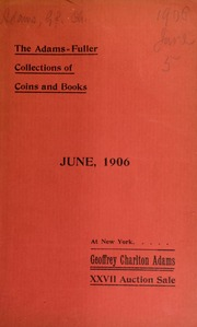 Catalogue of the collections of G. C. Adams, Robert G. Fuller and others ... [06/05/1906]