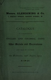 Catalogue of a collection of English and Colonial coins, war medals and decorations, for sale by auction ... [08/19/1903]