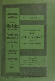 Catalogue of the collection of fine gold coins, formed by a well-known banker ... [05/28/1931]