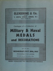 Catalogue of a collection of military & naval medals and decorations, including a sword, general's type, the blade inscribed, presented to the (celebrated war correspondent) Bennett Burleigh, Esq.  ... [10/29/1947]