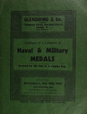 Catalogue of a collection of naval & military medals, formed by the late H.J. Loxley, Esq. ... [10/12-13/1949]