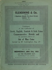 Catalogue of the collection of Greek, English, Scottish, & Irish coins, commemorative medals, and the specialized collection of Isle of Man coins, formed by W. Cunningham, Esq., J.P., of The Carric, Port Lewaigue, I. of M. ... [01/31/1951]