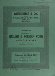 Catalogue of the collection of English & foreign coins in gold & silver, formed by A. Hill, Esq. ... [04/23/1952]
