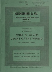 Catalogue of a collection of gold & silver coins of the world, of [an American] continental collector, especially strong in those of Germany, Italy, and the Netherlands, [as well as] European silver ... [09/21-22/1960]