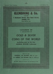 Catalogue of a collection of gold & silver coins of the world, including part of the collection of the late George [Joseph] Bauer, [of the U.S.A.] ... [12/12-13/1962]