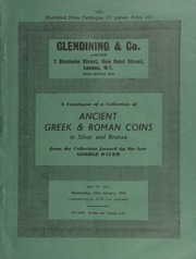 Catalogue of a collection of Ancient Greek & Roman coins, in silver and bronze, [being the second portion of] the collection formed by the late George [Joseph] Bauer, [of the US.A.] ... [01/23/1963]