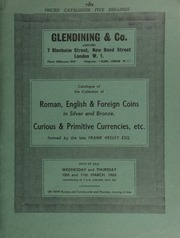 Catalogue of the collection of Roman, English and foreign coins, in silver and bronze, formed by the late Frank Heeley, Esq.,  ... [03/10-11/1965]