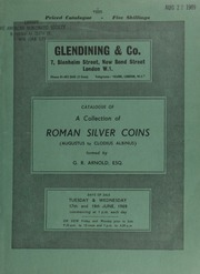 Catalogue of a collection of Roman silver coins ([Pompey the Great] to Clodius Albinus), formed by G. R[obert] Arnold, Esq. ... [Catalogued by Simon Bendall] ... [06/17-18/1969]