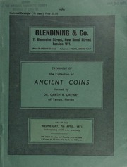 Catalogue of the collection of ancient coins formed by Dr. Garth R. Drewry, of Tampa, Florida [including] Greek, Roman, Byzantine, and Oriental ... [04/07/1971]