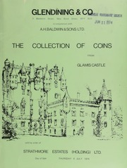 Catalogue of the collection of Ancient, European & British coins and medals from Glamis Castle, Angus, Scotland, formed by an unknown collector in the 18th century, apparently assembled in the years before 1714,  ... [07/04/1974]