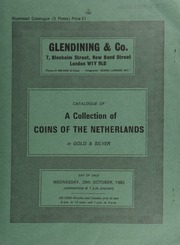 Catalogue of a collection of the coins of the Netherlands, in gold & silver, [including] a Holland, Province, 28-stuivers, 1694, struck in gold, very rare; [and] a Kingdom of Holland, William I (1815-1840) 1-Gulden, 1840, new type (Sch. 308), very fine; [etc.] ... [10/26/1983]