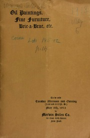 Catalogue of a collection of oil paintings, fine furniture, bric-a-brac, etc., gathered by the well-known American poet Will Carleton, and others, including bronzes, porcelain, Oriental rugs, Burmese and Egyptian antiquities, coins, gold watches, scarabs, jewelry, etc., etc., etc. ... [05/06/1913].