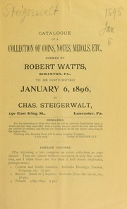 Catalogue of a collection of coins, notes, medals, etc., formed by Robert Watts ... [01/06/1896]