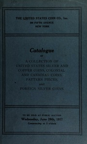 Catalogue of a collection of United States coins ... [06/20/1917]