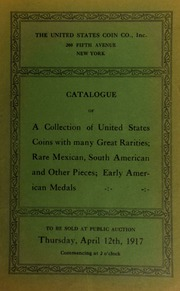 Catalogue of a collection of rare Mexican, Central and South American coins ... [04/12/1917]