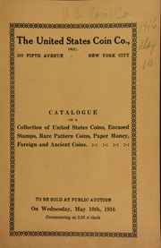 Catalogue of a collection of United States gold, silver and copper coins ... [05/10/1916]