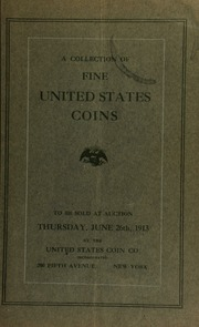 Catalogue of a collection of choice United States silver and copper coins and hard times tokens, etc. [06/26/1913]