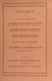 Catalogue of a collection of United States cents. [10/23/1913]