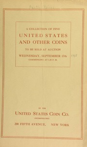Catalogue of a collection of United States gold, silver, copper, and Canadian coins. [09/17/1913]