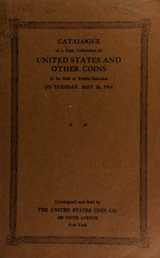 Catalogue of a collection of United States coins, notes, etc. [05/26/1914]