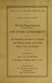 Catalogue of the Collection of Coins of the Late George Eastwood and Other Consignments