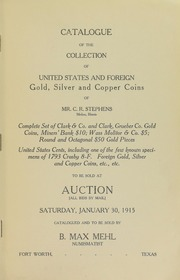 Catalogue of the Collection of United States and Foreign Gold, Silver and Copper Coins of Mr. C.R. Stephens