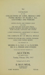 Catalogue of the Collections of Coins, Medals and Paper Money of Nearly All Countries and Periods