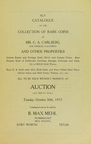 Catalogue of the Collection of Rare Coins of Mr. C.A. Carlberg and Other Properties