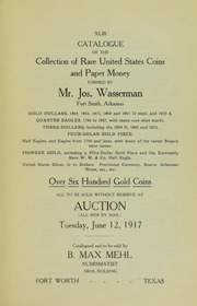 Catalogue of the Collection of Rare United States Coins and Paper Money Formed By Mr. Jos. Wasserman