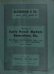 Catalogue of early naval medals, decorations, etc., the collection of W. Waite Sanderson, Esq., C.B.E., of Riding Mill, Northumberland, third portion ... [05/06/1942]