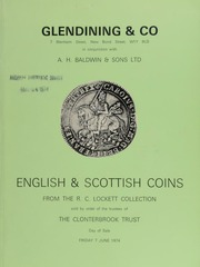 Catalogue of [early Anglo-Saxon], English and Scottish coins, [purchased by Gerard Derek Lockett] from the R[ichard] C[yril] Lockett collection, sold by order of the trustees of the Clonterbrook Trust [and also containing] latter English hammered coins,  ... [06/07/1974]