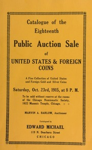 Catalogue of the eighteenth public auction sale of United States & foreign coins ... [10/23/1915]