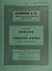 Catalogue of English and foreign coins, in gold, silver, & copper, [including] a series of sovereigns of George V; an Austria, Leopold the Hogmouth taler, 1697;  ... [09/06/1978]