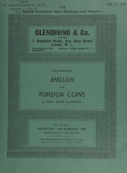 Catalogue of English and [mostly] foreign coins, in gold, silver and bronze, [including] several Portuguese Colonial coins; a complete set of small cents in a Whitman folder, 1857-1909 (58 coins); China cash \swords\ used in connection with good luck ceremonies; [etc.] ... [02/14/1968]